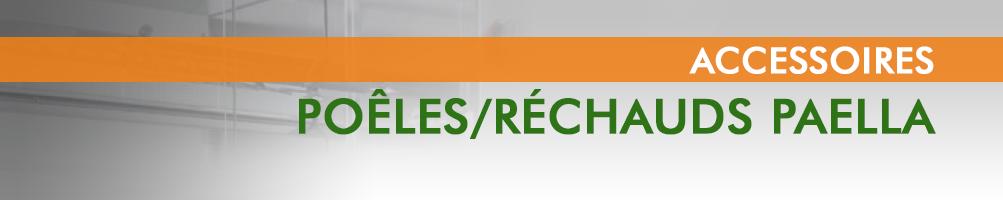 Poêles/Réchauds Paella